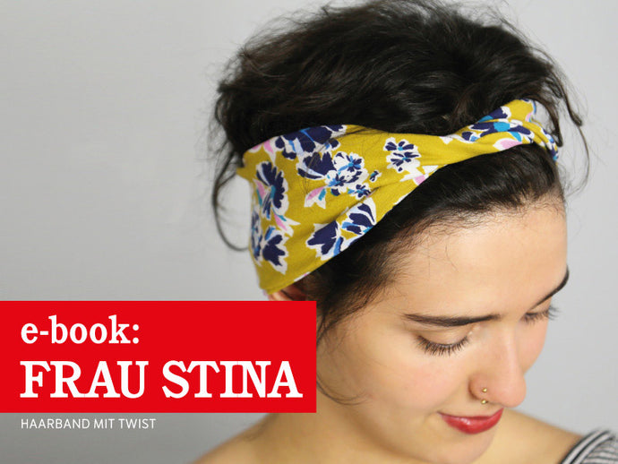 FRAU STINA • Stirnband mit Twist, freebook