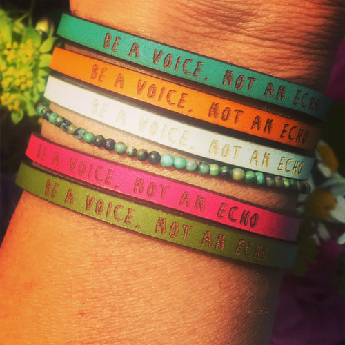 Bracelet BE A VOICE, NOT AN ECHO