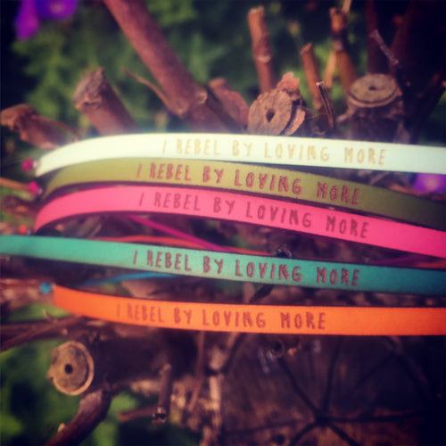 Bracelet I REBEL BY LOVING MORE