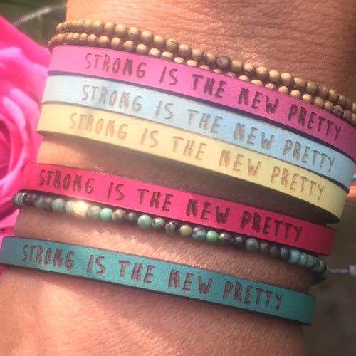 Bracelet STRONG IS THE NEW PRETTY