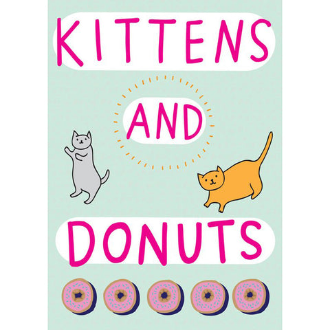 Greeting Card · Kittens and Donuts