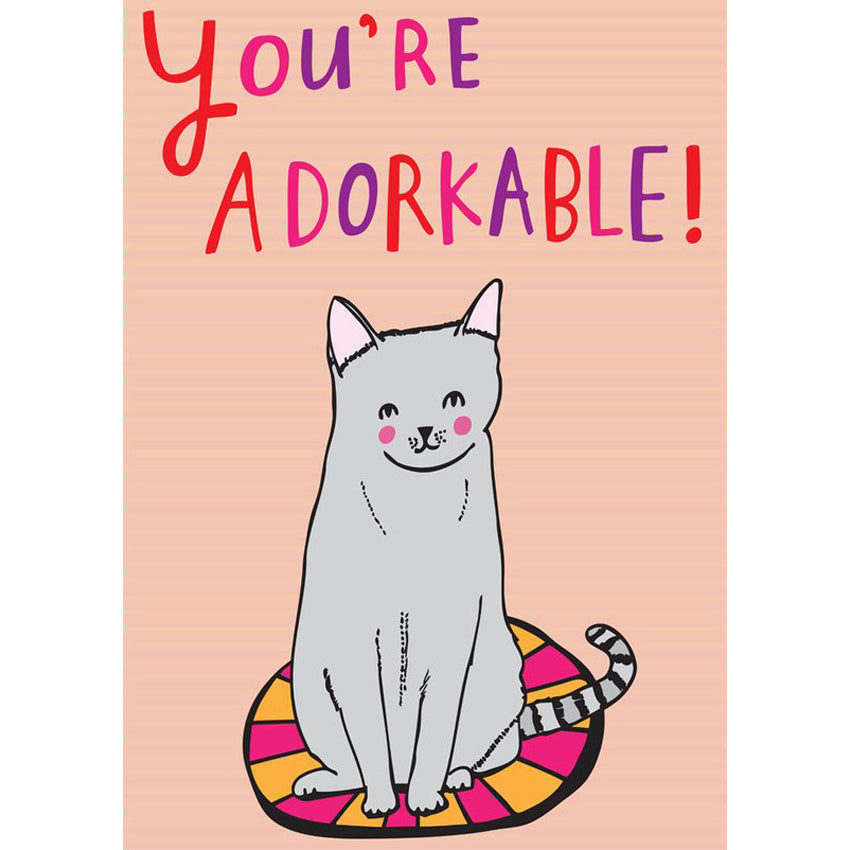 Greeting Card · You're Adorkable!