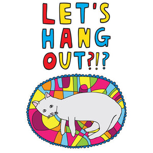 Greeting Card · Lets Hang Out