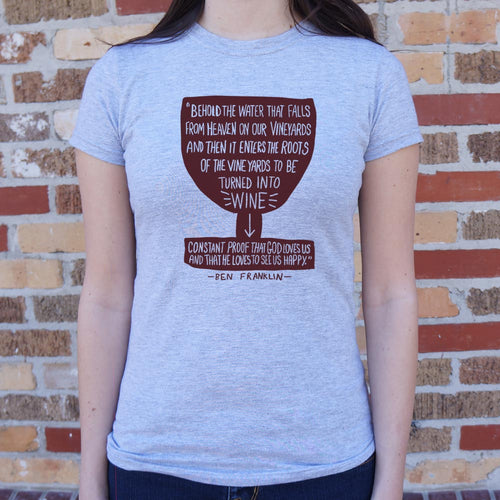 Benjamin Franklin Wine Quote T-Shirt (Ladies) - FriendsWhoDrink