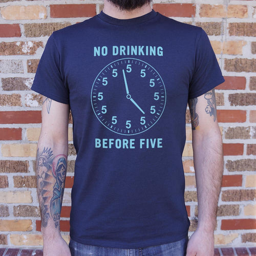 No Drinking Before Five T-Shirt (Mens) - FriendsWhoDrink