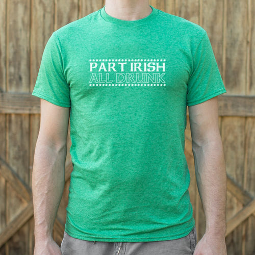 Part Irish All Drunk T-Shirt (Mens) - FriendsWhoDrink