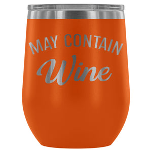 May Contain Wine Stemless Wine Tumbler - FriendsWhoDrink