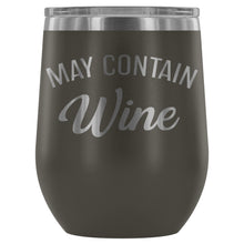 Load image into Gallery viewer, May Contain Wine Stemless Wine Tumbler - FriendsWhoDrink