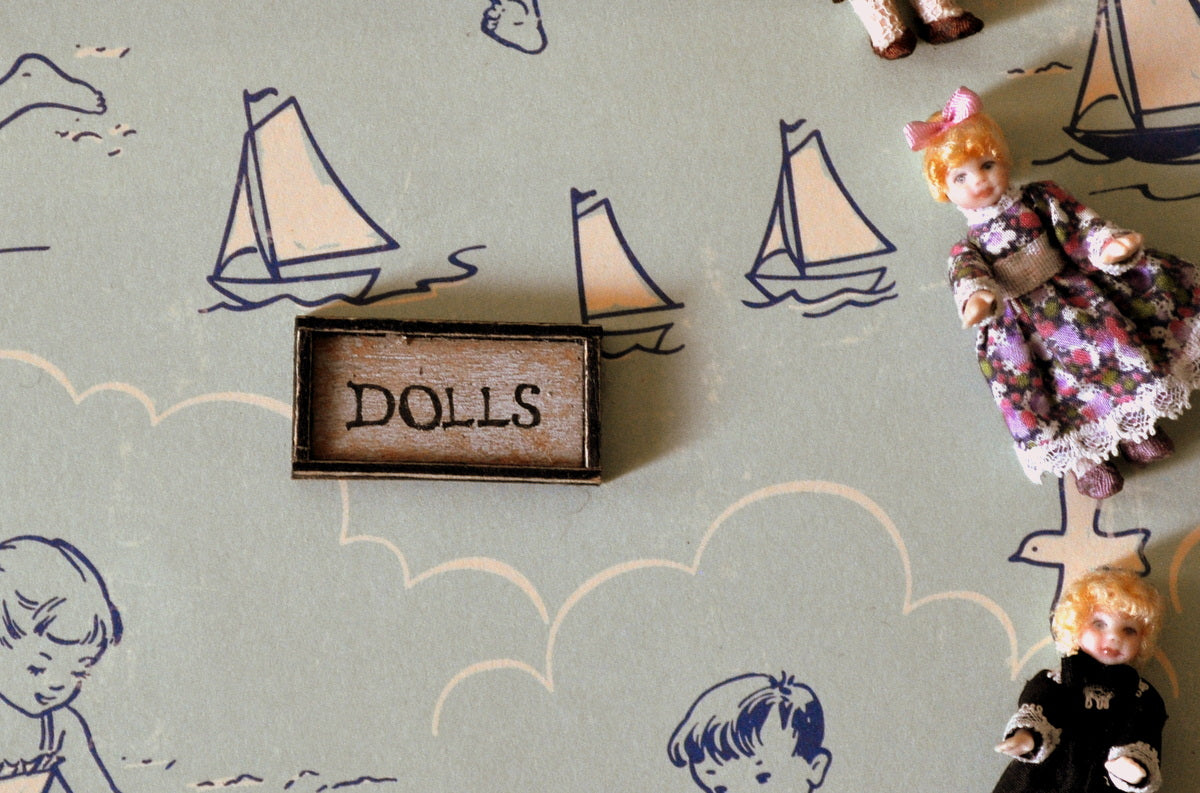 ESTATE TREASURE: Dolls Sign by Carol Spence Sellner