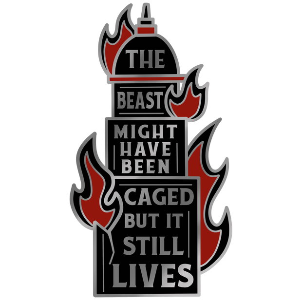 There Will Come a Darkness Caged Beast Pin - Wicked Creatures Box