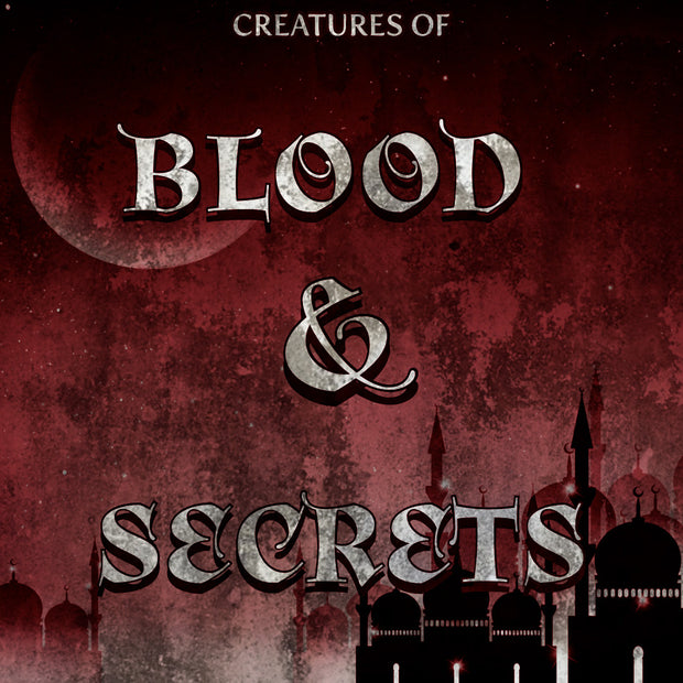 Creatures of Blood & Secrets - Wicked Creatures Box