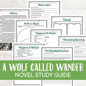 A Wolf Called Wander Novel Study  <h5><b>Grades:</b> 5-7 </h5>
