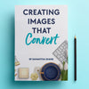 Creating Images that Convert