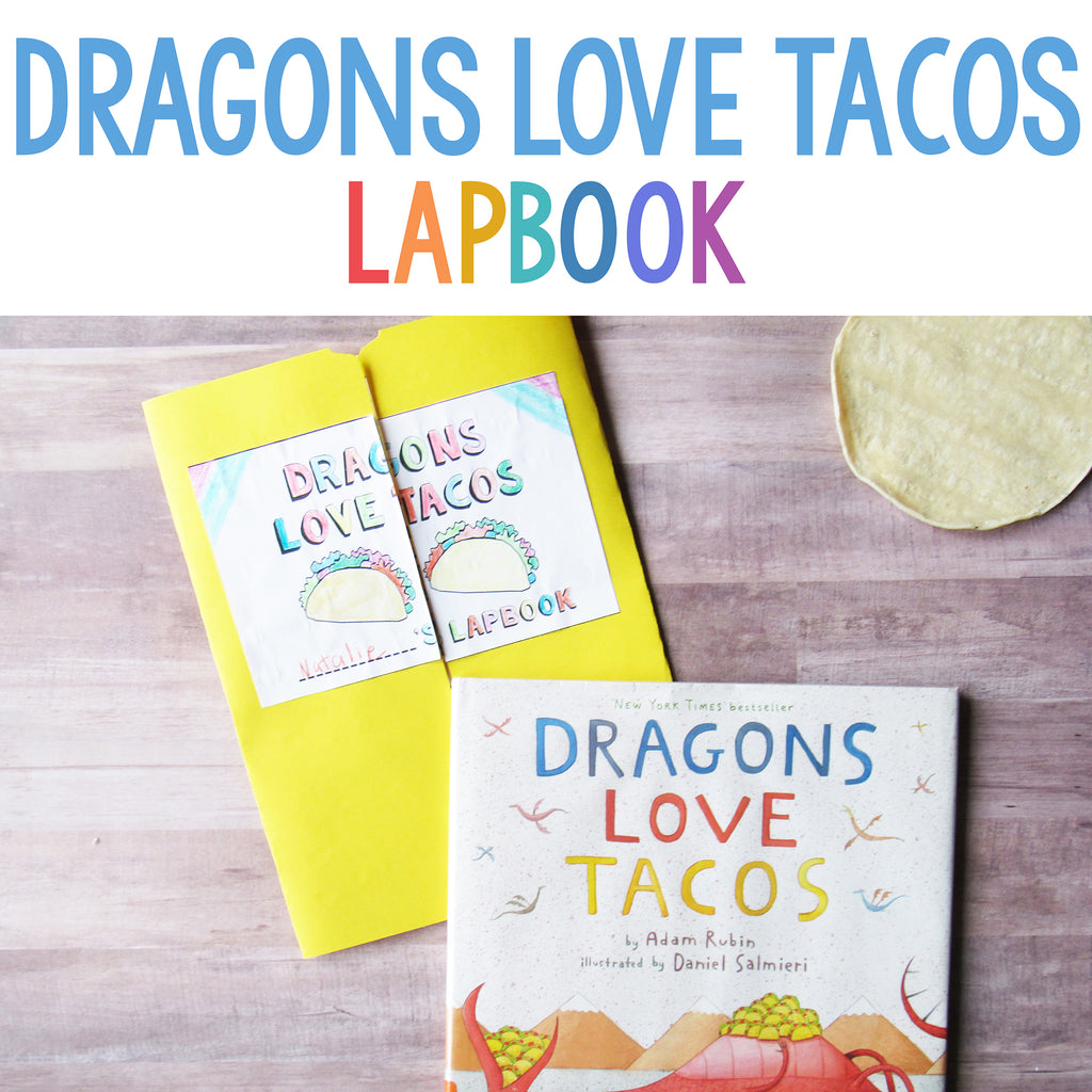 Dragons Love Tacos Lapbook  <h5><b>Grades:</b> PreK-2 </h5>