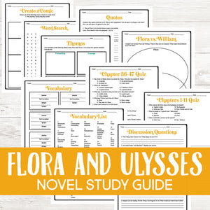 Flora and Ulysses Novel Study  <h5><b>Grades:</b> 4-7 </h5>