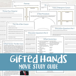 Gifted Hands Movie Study  <h5><b>Grades:</b> 5-8 </h5>