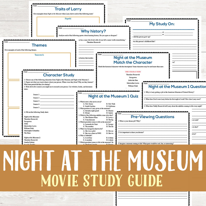 Night at the Museum Movie Study <h5><b>Grades:</b> 5-7 </h5>
