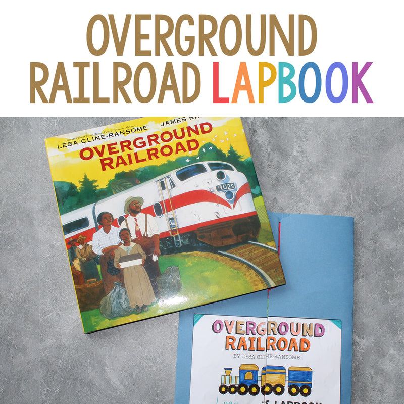 Overground Railroad Lapbook