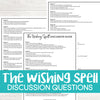 The Wishing Spell Discussion Questions <h5><b>Grades:</b> 4-7 </h5>