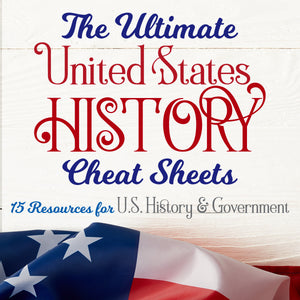 The Ultimate US History Cheat Sheets <h5><b>Grades:</b> 4-6 </h5>