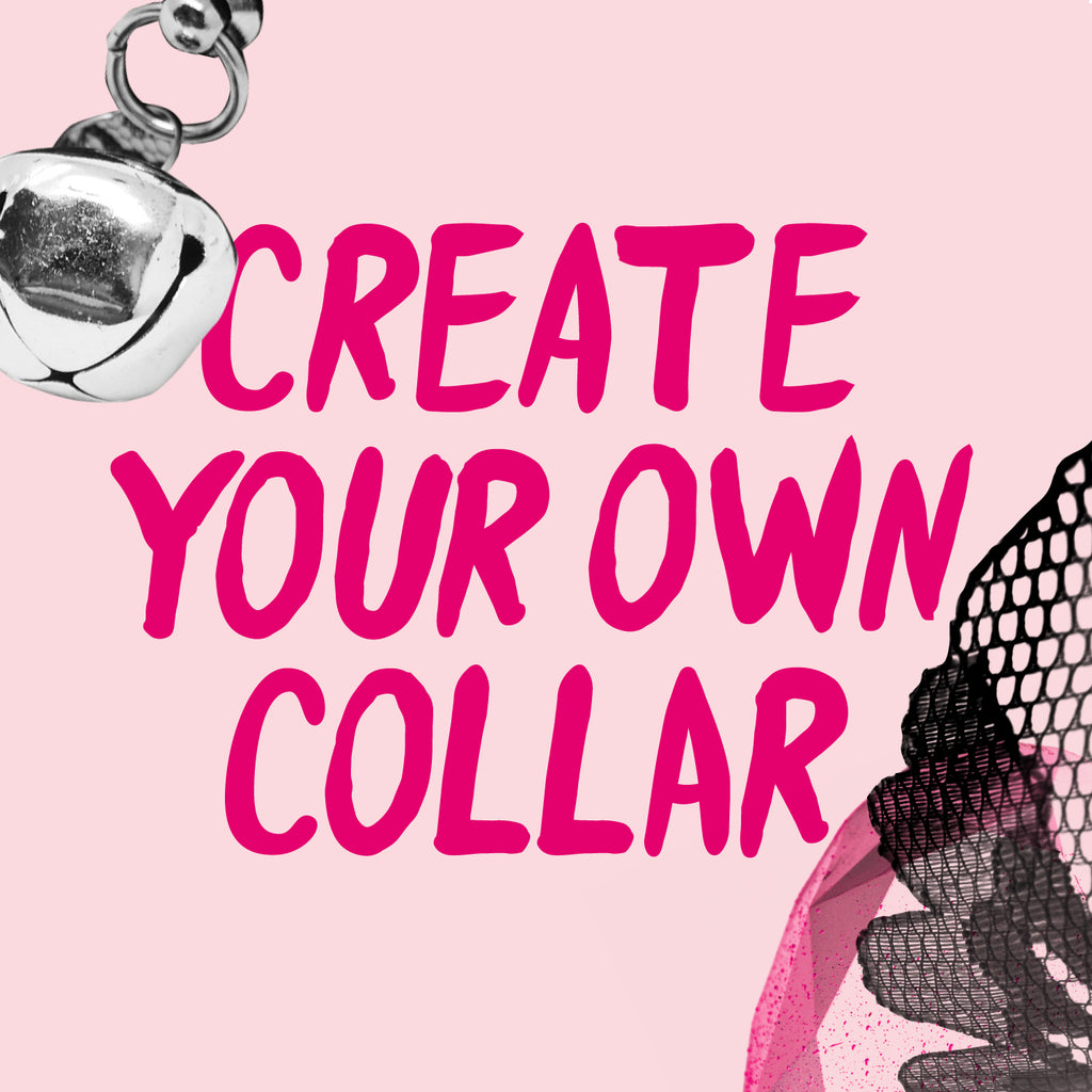 Create Your Own Collar