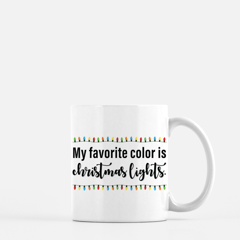 My Favorite Color is Christmas Lights Coffee Mug Black & White