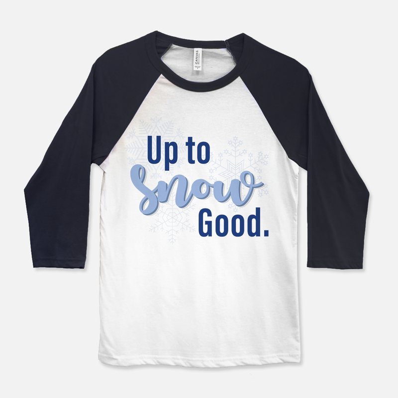 Up To Snow Good Baseball T-Shirt Navy & White