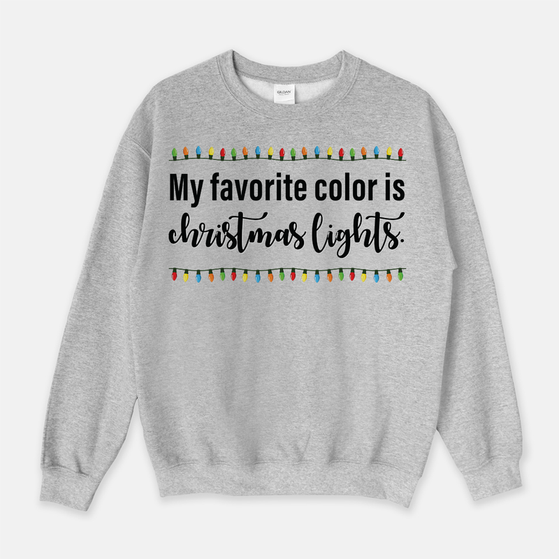 My Favorite Color is Christmas Lights Unisex Crew Neck Sweatshirt White