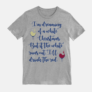 Dreaming of a White Christmas Unisex T-Shirt White
