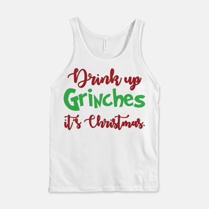 Drink Up Grinches Unisex Tank Top