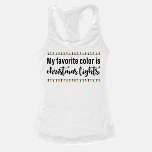 My Favorite Color is Christmas Lights Women's Racerback Tank Top White