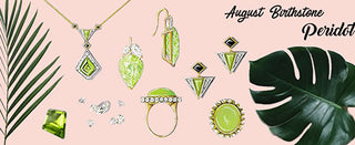 Born in August? Discover Peridot.