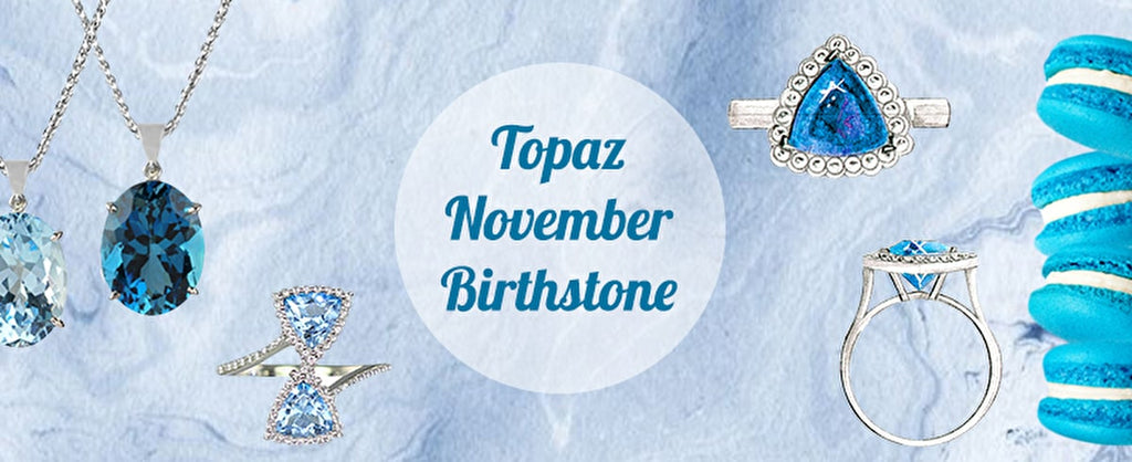 Born in November? Discover Topaz...