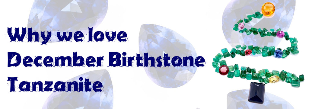 Why we love: Tanzanite