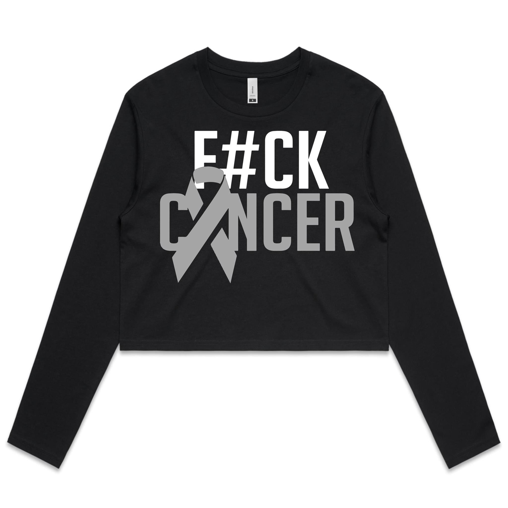 F#CK Brain Cancer Women's Long Sleeve Crop Tee
