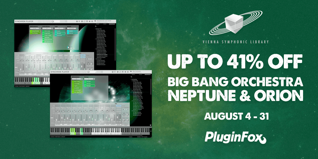 VSL Big Bang Orchestra Neptune & Orion Sale - August 4-31