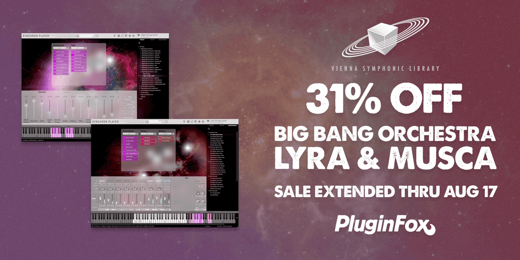 VSL Big Bang Orchestra Lyra & Musca Sale Extended Aug 4-17