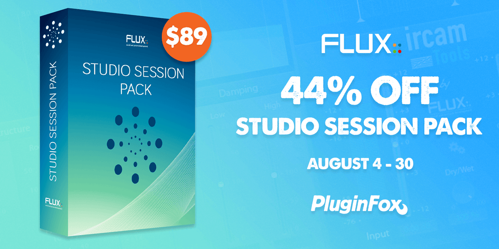 Flux Studio Session Pack Sale - Aug 4-30