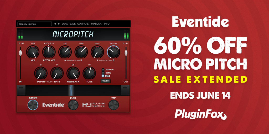 Eventide Micro Pitch Sale Extended - May 31 - June 14