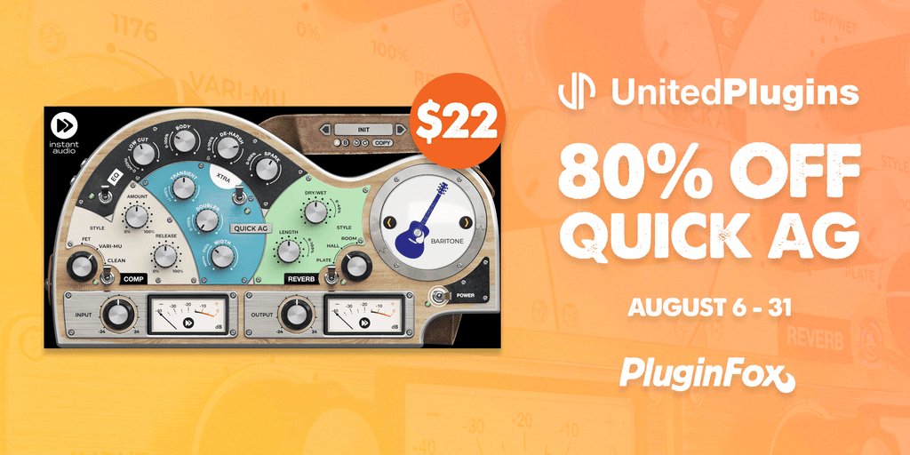 United Plugins Quick AG Launch Sale - Aug 6-31