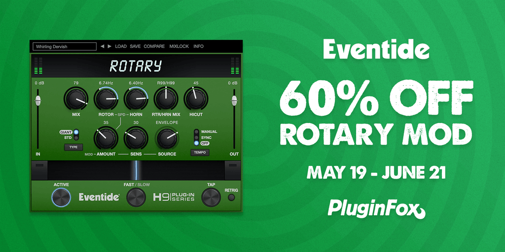 Eventide Rotary Mod Intro Sale - May 19 - June 21