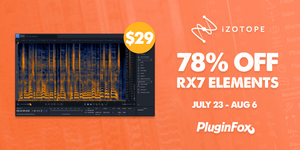 iZotope RX Elements Sale - July 23 - Aug 6