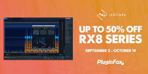 iZotope RX8 Launch Sale - Sept 2 - Oct 14