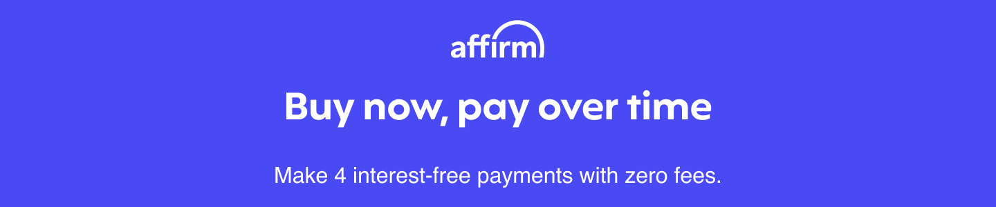 Affirm - Buy now, pay over time. Make 4 interest free payments with zero fees