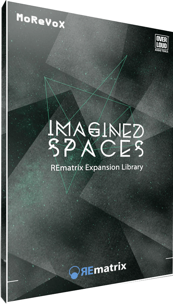 Overloud REmatix: Imagined Spaces