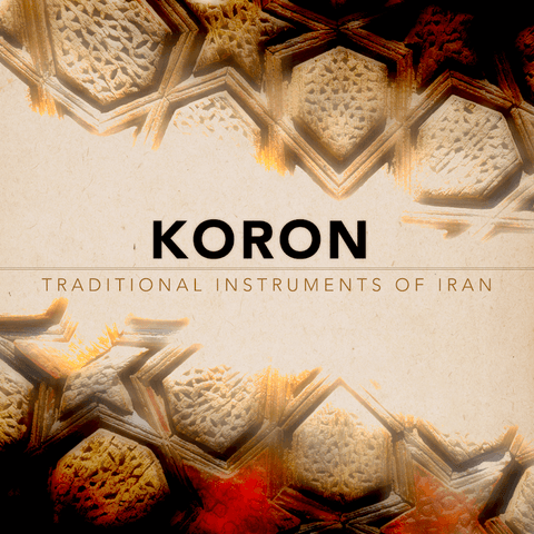 Impact Soundworks Koron: Traditional Instruments Of Iran