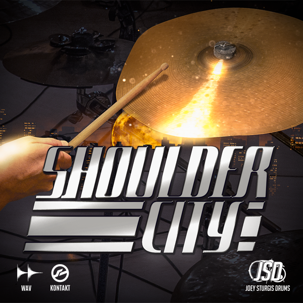 Joey Sturgis Drums Shoulder City Cymbals Kontakt Instruments PluginFox