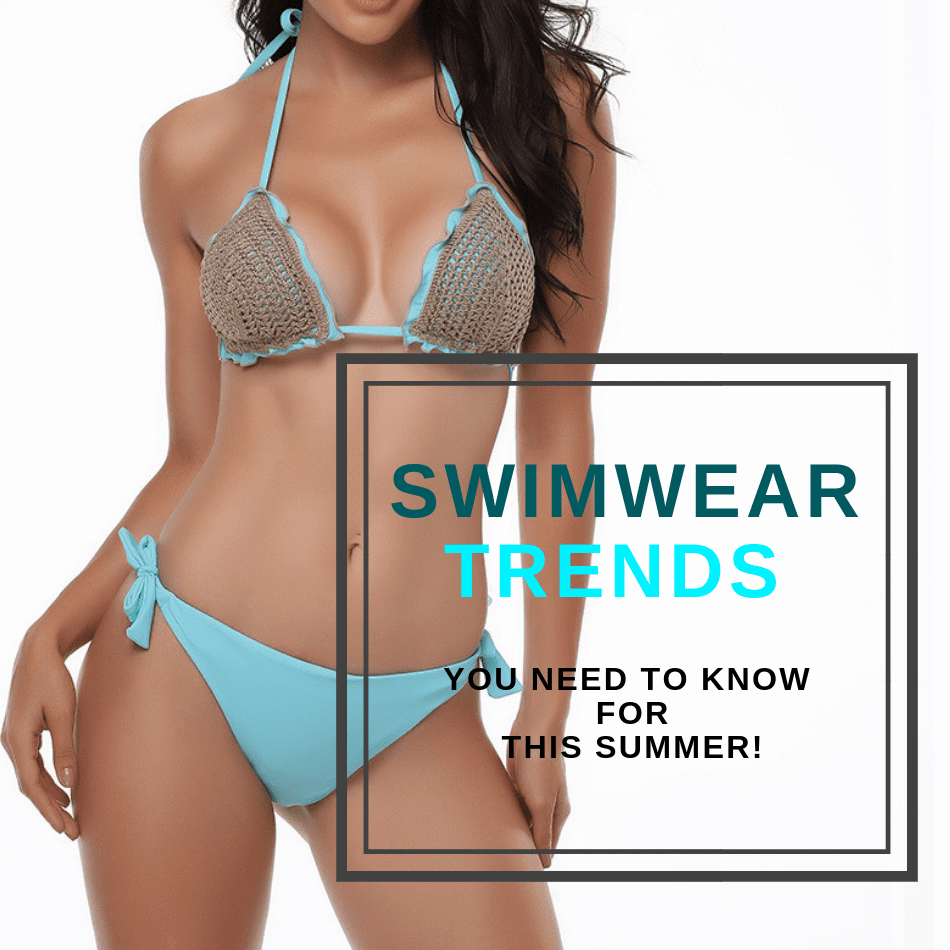 8 Swimwear Trends You Need To Know Now for the Summer (Complete Guide)