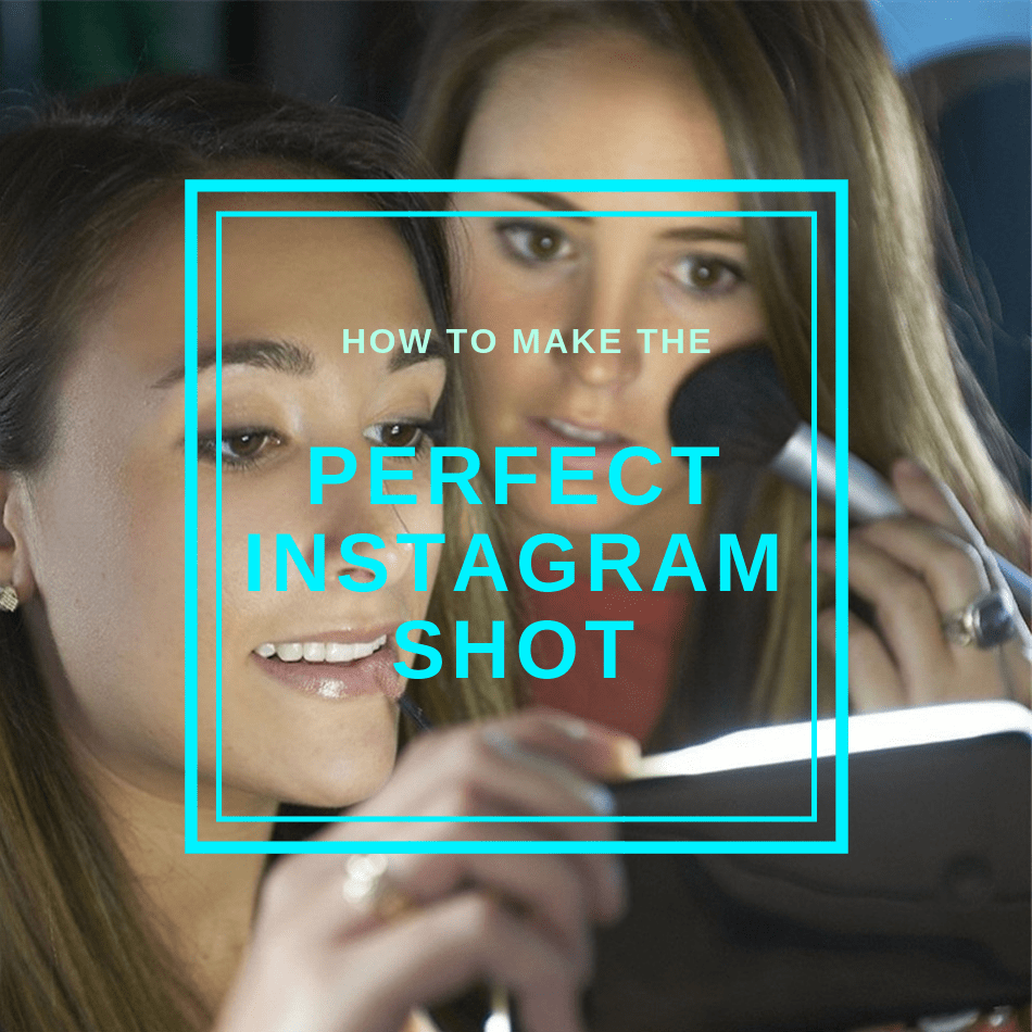 How to make the Perfect Instagram Shot (Nr.1 Complete Guide)