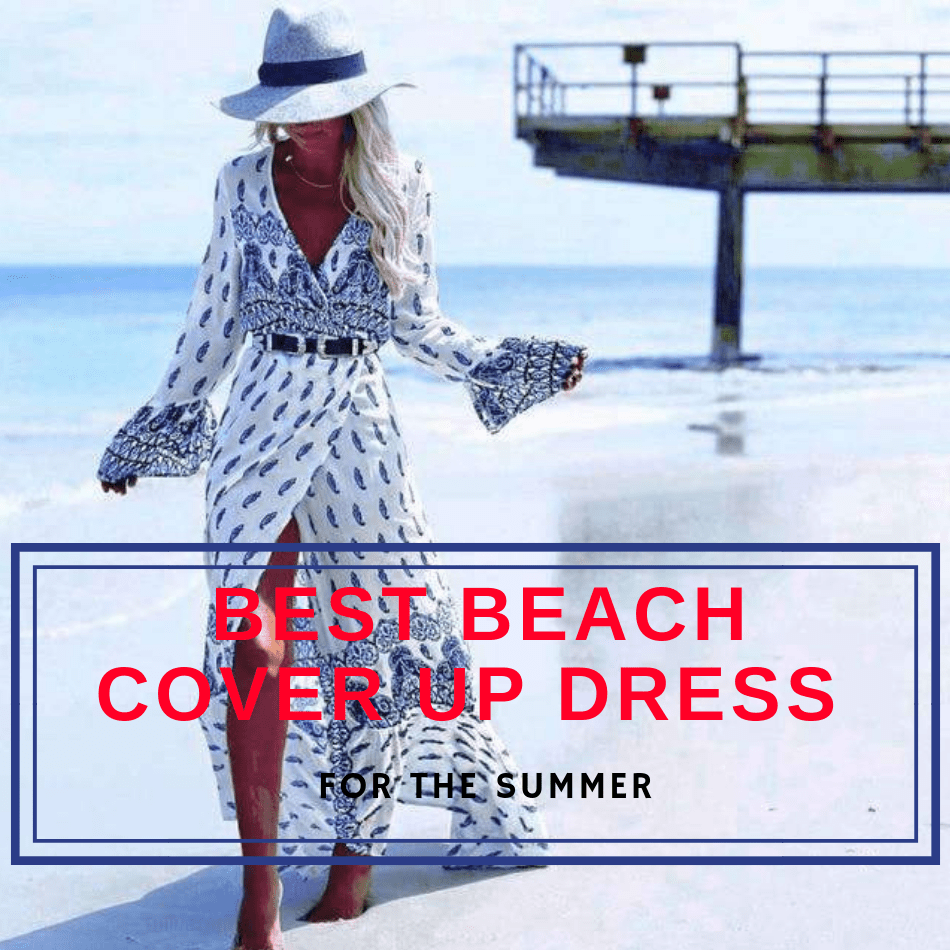 Best Beach Cover Up Dress for the Summer (#1 Online)